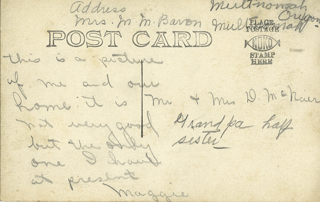 Back, Postcard of House and woman (probably Maggie Baron) in Multnomah, ca. 1920
