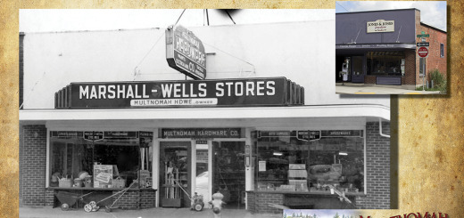 Then and Now, Jones and Jones, Multnomah Hardware image ca. 1950.