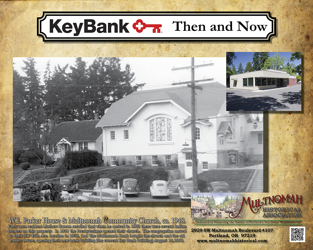 Then and Now - Key Bank, Multnomah Community Church image ca. 1948.