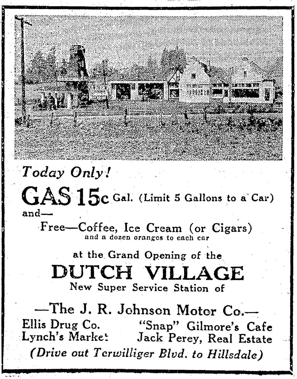Dutch Village, Hillsdale, Oregon. Grand Opening September 15, 1929. Oregonian, September 15, 1929, sec. 6, p. 8.