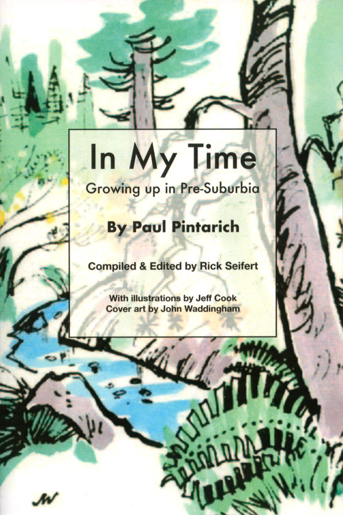 In My Time, by Paul Pintarich, Rick Seifert, Ed.